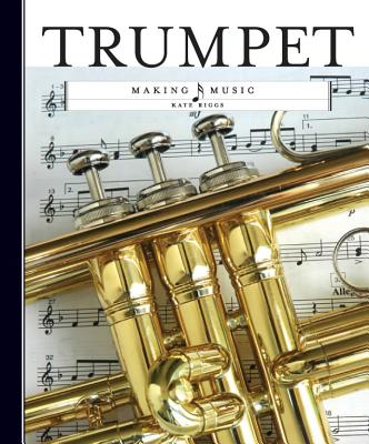 Trumpet By Riggs, Kate
