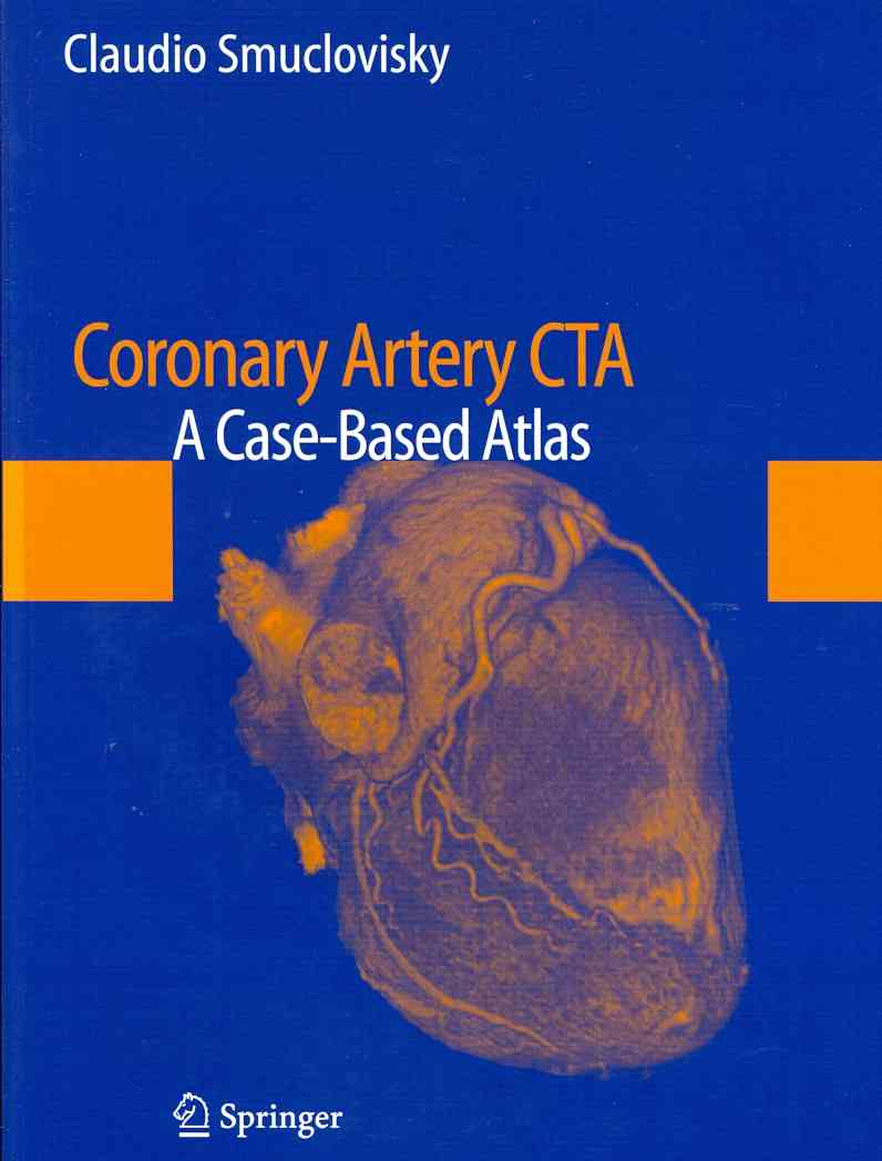 Coronary Artery CTA By Smuclovisky, Claudio (EDT)